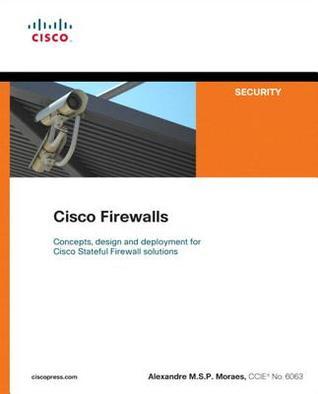 Cisco Firewalls by Alexandre M S P  Moraes