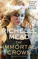 The Immortal Crown (Age of X, #2)