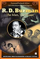R. D. Burman: The Man, The Music