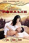 Romancing Rosalie: A Cascade Creek Christmas (The Ladies of Cascade Creek, #1.5)