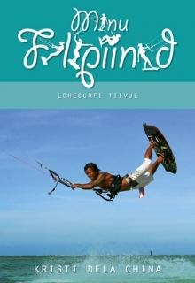 Minu Filipiinid. Lohesurfi tiivul by Kristi Dela China