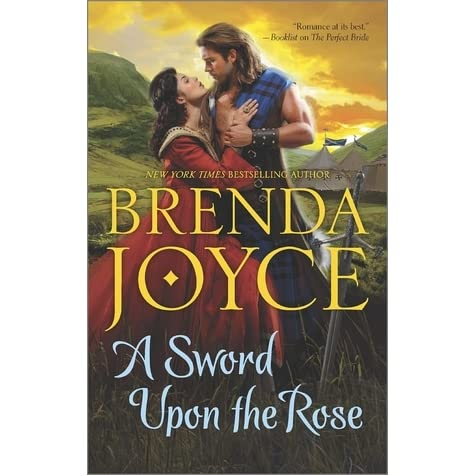 A Sword Upon The Rose (Scottish Medieval, #3) by Brenda Joyce