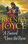A Sword Upon The Rose (Scottish Medieval, #3)