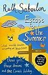 Escape for the Summer (Escape Series, #1)