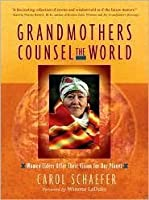 Grandmothers Counsel the World 1st (first) edition Text Only