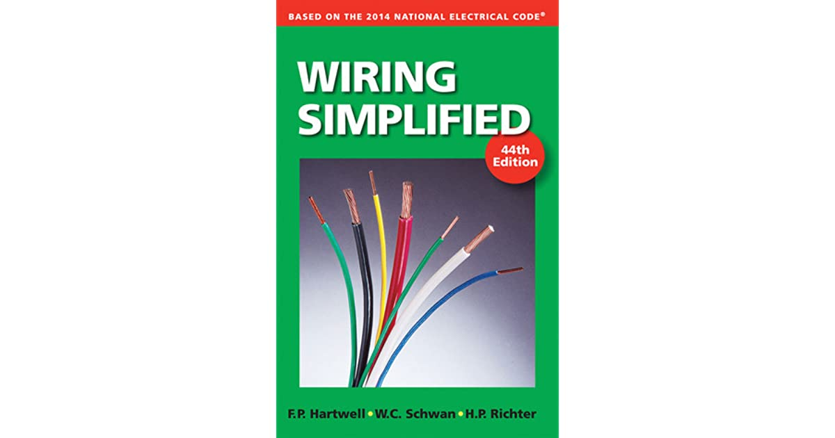 Wiring Simplified: Based on the 2014 National Electrical Code by ...