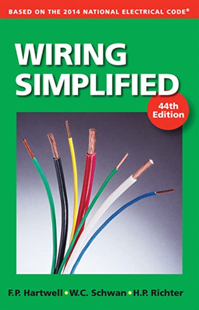 wiring simplified based on the 2014 national electrical code by rh goodreads com Easy Wiring Diagrams Home Wiring Basics with Illustrations