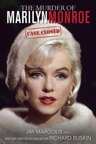 The Murder of Marilyn Monroe-Case Closed