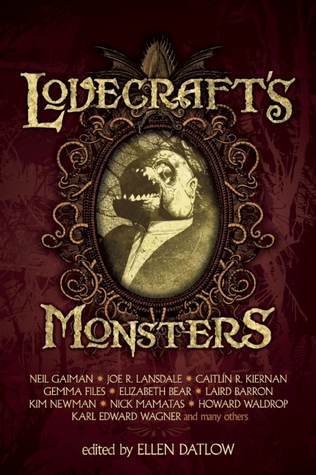 Lovecraft's Monsters by Ellen Datlow