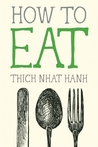 How to Eat (Mindfulness Essentials, #2)