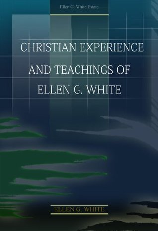 Christian experience and teachings of