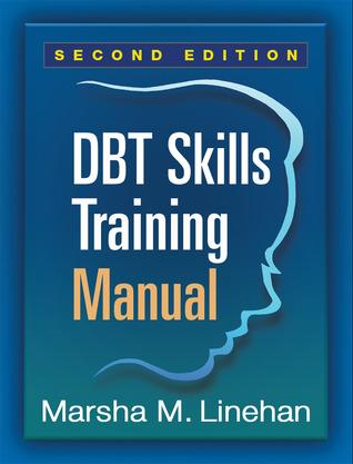 DBT Skills Training: Manual