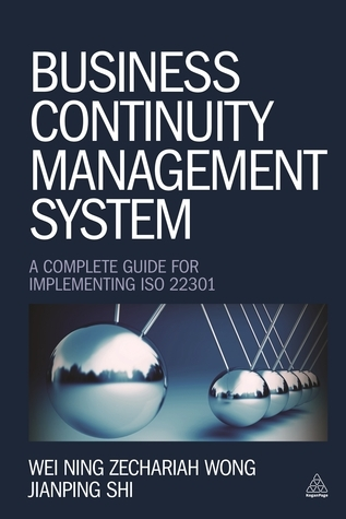 Business Continuity Management System-A Complete Guide to Implementing ISO 22301