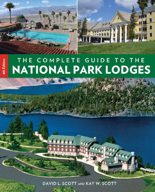 Complete Guide to the National Park Lodges, 9th Edition