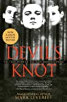 Devil's Knot: The True Story of the West Memphis Three (Justice Knot, #1)