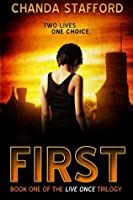 First (Live Once Trilogy) (Volume 1)