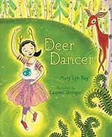 Deer Dancer: With Audio Recording