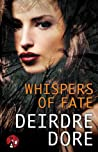 Whispers of Fate (Mistresses of Fate, #2)