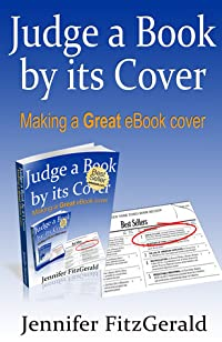 Judge a Book by its Cover, Making a Great eBook Cover