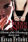 Hidden Needs (Secrets of the Sanctuary, #1)