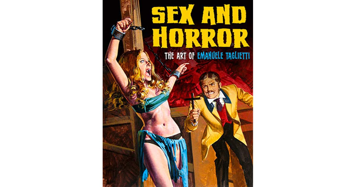 Sex and Horror: The Art of Emanuele Taglietti by Emanuele