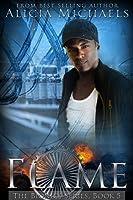 Flame (Bionics, #5)