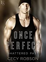 Once Perfect (Shattered Past, #1)