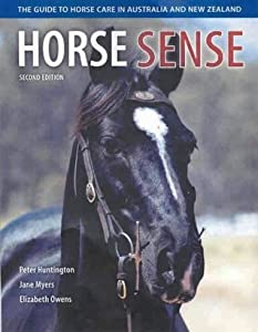 Horse Sense: The Guide to Horse Care in Australia and New Zealand