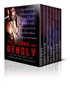 Tall, Dark, and Deadly: Seven Bad Boys of Paranormal Romance