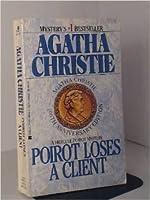 Poirot Loses a Client (Hercule Poirot, #16)
