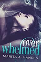 Overwhelmed (Blurred Lines, #1)