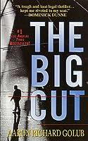 The Big Cut: A Novel