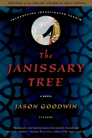 The Janissary Tree (Yashim the Eunuch #1)