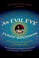 An Evil Eye: A Novel