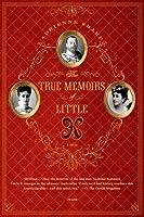 True Memoirs of Little K