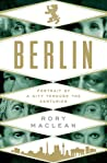 Berlin by Rory MacLean
