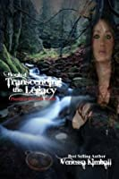 Transcending the Legacy (The Piercing the Fold Series)