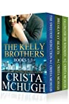 The Kelly Brothers, Books 1-3 (Kelly Brothers, #1-3)