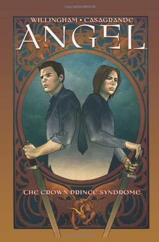 Angel, Volume 2: The Crown Prince Syndrome