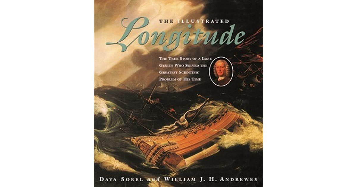 The Illustrated Longitude: The True Story of a Lone Genius
