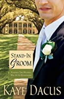 Stand-In Groom (Brides of Bonneterre #1)