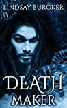 Deathmaker (Dragon Blood, #2)