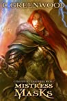 Mistress of Masks (Catalysts of Chaos #1)