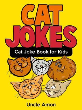 Funny Cat Jokes for Kids! (Clean Jokes for Children): Funny Joke