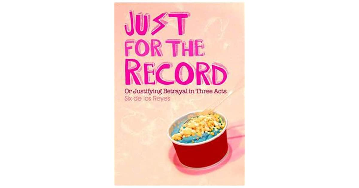 Just for the Record by Six de los Reyes