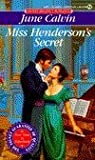 Miss Henderson's Secret by June Calvin