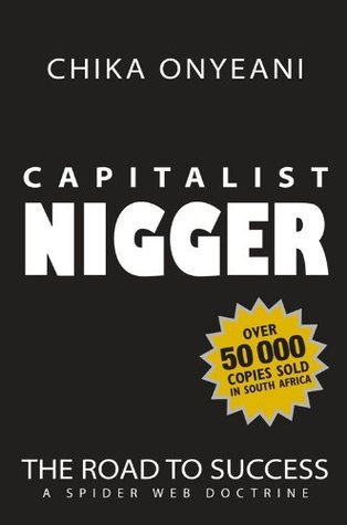 Capitalist Nigger: The Road To Success � A Spider Web Doctrine