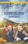 Her Montana Twins (Big Sky Centennial, #3)