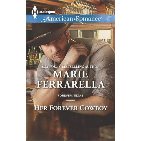Her Forever Cowboy Forever Texas 10 By Marie Ferrarella