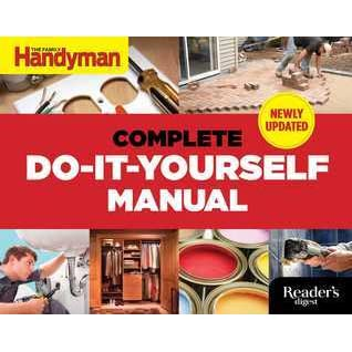 The complete do it yourself manual newly updated by family the complete do it yourself manual newly updated by family handyman magazine solutioingenieria Image collections